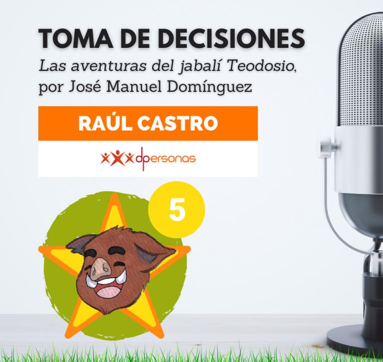 2 minutos con Teodosio: Toma de decisiones